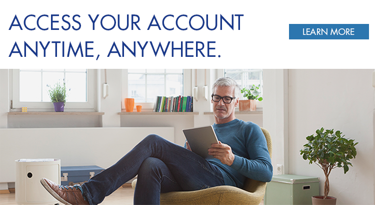 Access Your Account Anytime Anywhere